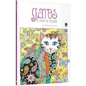 Gatos - O Livro De Colorir - Marjorie Sarnat