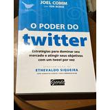 O Poder Do Twitter. Estratégias Para Dominar Seu Mercado...