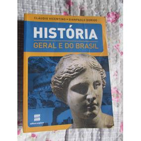 História Geral E Do Brasil Vol. Único C. Vicentino G. Dorigo