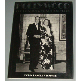Livro Hollywood The Glamour Years (1919-1941) ( Inglês )