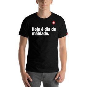 Camiseta Hoje E Dia De Maldade 3 Calçados Roupas E Bolsas No