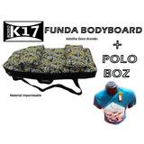 Funda Bodyboard K17 De 38 Pulgadas + Polo Boz Gratis