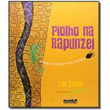 Piolho Na Rapunzel: E Outros Bichos Em Versos