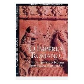 O Império Romano - A Vida Quando Roma Do Editora Folio