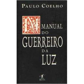 Manual Do Guerreiro Da Luz O Colecao Paulo Coelho Livros No