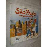 Livro - São Paulo De Colina A Cidade - Amir Piedade