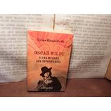 Libro Físico Oscar Wilde Muerte Importancia Gyles Brandreth