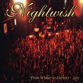 Nightwish - From Wishes To Eternity