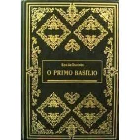 Livro O Primo Basílio Eça De Queirós Capa Dura Ed Abril 1982