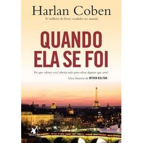 Livro, Quando Ela Se Foi, Harlan Coben, Editora Arqueiro
