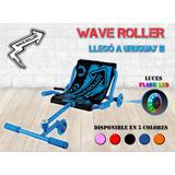 Deslizador Wave Roller Carrito Chata Triciclo Nueva Partida!