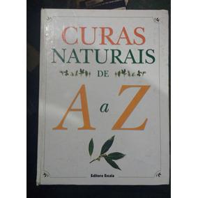 Livro Curas Naturais De A A Z - Livros no Mercado Livre Brasil ff1c9ecb4bba6