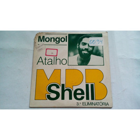 Compacto - Mongol - Atalho Mpb Shell 3. Eliminatória - 1981
