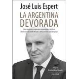 Argentina Devorada, La De Espert - Ac/galerna