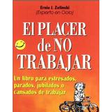El Placer De No Trabajar - Libro Integro - Pdf