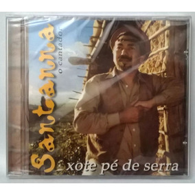 Santana O Cantador - Xote Pé De Serra - Cd