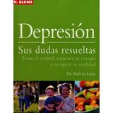 Libro; Depresión Sus Dudas Resueltas