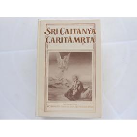 Livro Sri Caitanya Caritãmrta (volume 1 ) Antya-lila