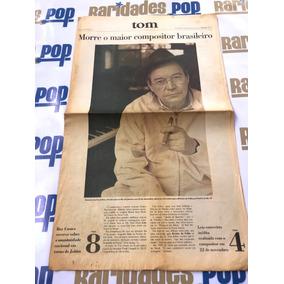 Morte De Tom Jobim Jornal Folha De São Paulo 1994 Original