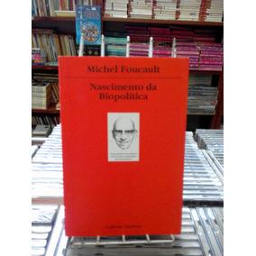 Nascimento Da Biopolitica Michel Foucault