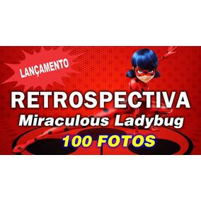 Projeto Proshow Miraculous Ladybug 100 Fotos