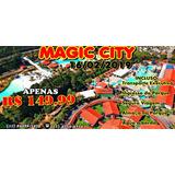 Excursão Magic City