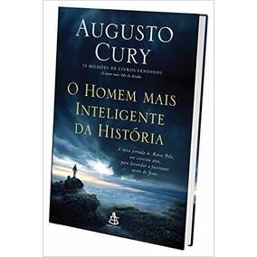 O Homem Mais Inteligente Da História Augusto Cury
