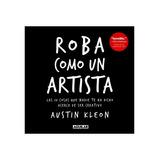 Roba Como Un Artista - Austin Kleon Pdf