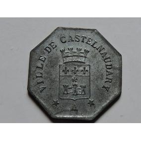 França Notgeld Ville Castelnaudary 25 Cent 1917 Aluminio