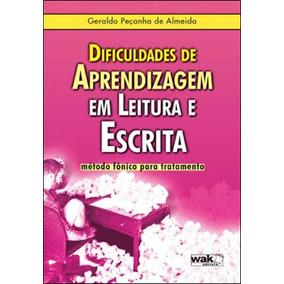 Dificuldades De Aprendizagem Em Leitura E Escrita