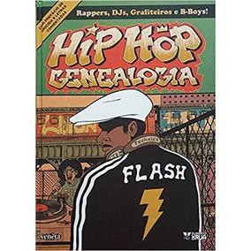 Livro - Hip Hop Genealogia - Dj, Graffiti, Rap, História