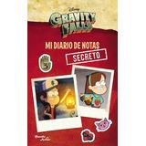Gravity Falls Mi Diario De Nosas Secreto Disney