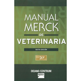 Manual Merck De Veterinaria 2 Tomos - 6ta Edición / Oceano