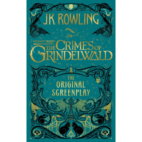 Fantastic Beasts The Crimes Of Grindelwald - Guion - Rowling