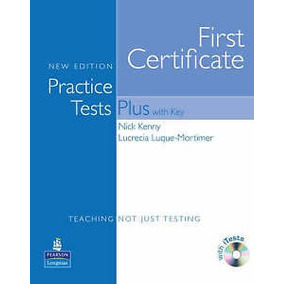 First Certificate Practice Test Plus With Key New Edition
