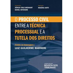 Processo Civil - Técnica Processual E A Tutela Dos Direitos