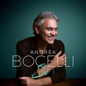 Cd Andrea Bocelli - Si (2018) Lacrado