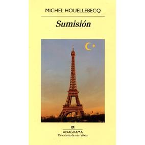 Libro Sumisión, Michel Houellebecq, Envio Express