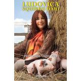 Horoscopo Chino 2019 - Ludovica Squirru Dari - Nuevo Libro!