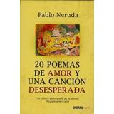 20 Poemas De Amor Y Una Cancion Desesperada
