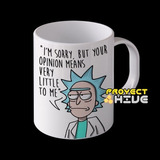 Rick And Morty Taza Your Opinion Means Very Little To Me