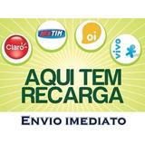 Recarga Celular Crédito Online Vivo Oi Claro Tim Nextel R$20