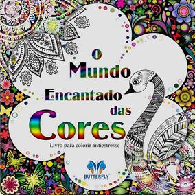 Ivro - O Mundo Encantado Das Cores: Livro Para Colorir