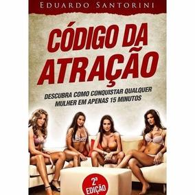 Ebook Codigo Da Atracão ( Unico Com Audio E Brindes )