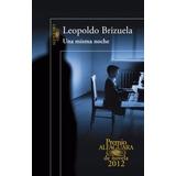 Libro Una Misma Noche De Leopoldo Brizuela