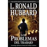 Libro; Los Problemas Fundamentales Del Trabajo