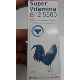 Gallos Super Vitamina B12 5500 Pelea X 30 Ml. Entrega Ya!