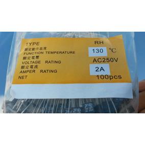 Fusível Térmico 130ºc Graus 2a 250v - Pacote C/ 100 Unidades