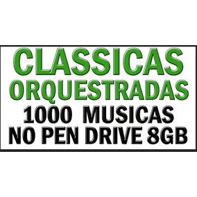 Classicas 1,000 Musicas Em Pen Drive