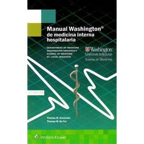 Manual Washington De Medicina Interna Hospitalaria 3ed.
